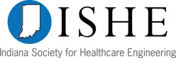 Indiana Society for Healthcare Engineering (ISHE)
